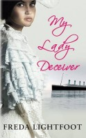 My Lady Deceiver by Freda Lightfoot