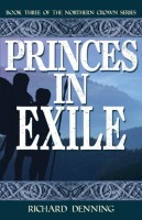 Princes In Exile by Richard Denning