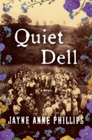 Quiet Dell by Jayne Anne Philips