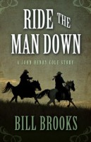 Ride the Man Down by Bill Brooks