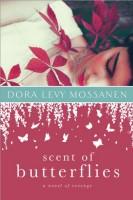 Scent of Butterflies by Dora Levy Mossanen