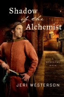 Shadow of the Alchemist: A Medieval Noir by Jeri Westerson