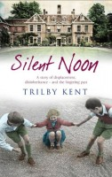 Silent Noon by Trilby Kent