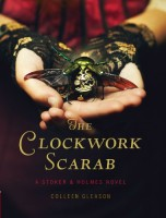 The Clockwork Scarab by Colleen Gleeson