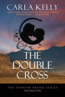 The Double Cross (Spanish Brand) by Carla Kelly