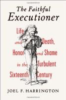 The Faithful Executioner by Joel F. Harrington