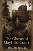 The Ghosts of Mayfield Park by Norman Russell
