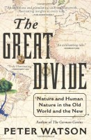 The Great Divide by Peter Watson