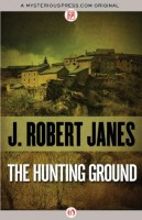 The Hunting Ground by J. Roberts Janes