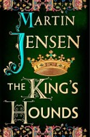 The King's Hounds by Martin Jensen