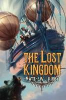 The Lost Kingdom by Matthew J. Kirby