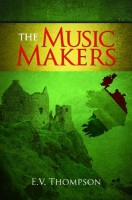 The Music Makers by E. V. Thompson