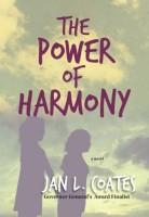 The Power of Harmony by Jan L. Coates