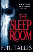 The Sleep room by F. R. Tallis