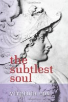 The Subtlest Soul by Virginia Cox