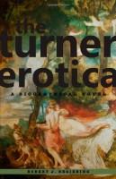 The Turner Erotica by Robert J Begiebing