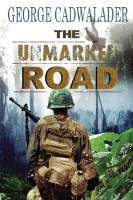 The Unmarked Road by George Cadwalader