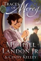 Traces of Mercy (The Medallion Series, Book 1) by Michael Landon Jr.