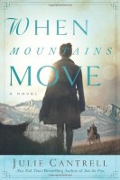 When Mountains Move by Julie Cantrell