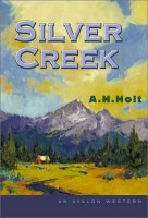 Silver Creek by A.H Holt