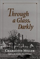 Through a Glass Darkly by Charlotte Miller