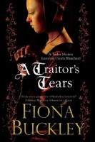 A Traitor's Tears by Fiona Buckley