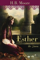 Esther the Queen by H. B. Moore