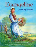 Evangeline for Young Readers by Patsy MacKinnon (illus.)