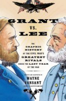 Grant vs. Lee by Wayne Vansant