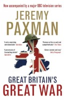 Great Britain's Great War by Jeremy Paxman