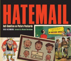 Hatemail: Anti-Semitism on Picture Postcards by Salo Aizenberg