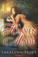 Heaven Made by SaraLynn Hoyt