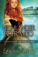 Highlander Betrayed by Laurin Wittig