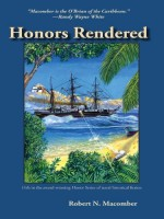 Honors Rendered by Robert N. Macomber