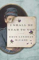 I Shall Be Near to You by Erin Lindsay McCabe