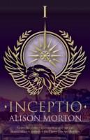 Inceptio by Alison Morton