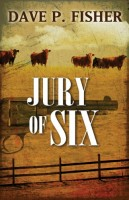 Jury of Six by Dave P. Fisher