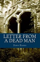 Letter from a Dead Man by Dawn Harris