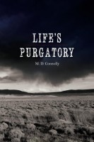 Life's Purgatory by M.D. Connolly