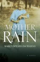 Mother of Rain by Karen Spears Zacharias