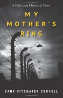 My Mother's Ring by Dana Cornell