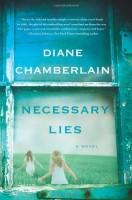 Necessary Lies by Diane Chamberlain