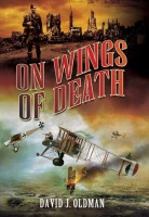 On Wings of Death by David J. Oldman
