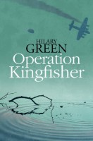 Operation Kingfisher by Hilary Green