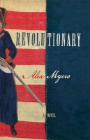 Revolutionary by Alex Myers