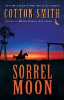 Sorrel Moon by Cotton Smith