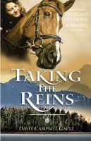 Taking the Reins by Dayle Campbell Gaetz