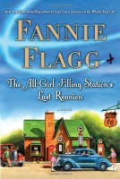 The All-Girl Filling Station's Last Reunion by Fannie Flagg