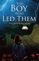 The Boy Who Lead Them by George Chittenden