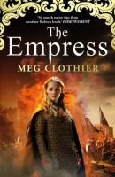 The Empress by Meg Clothier